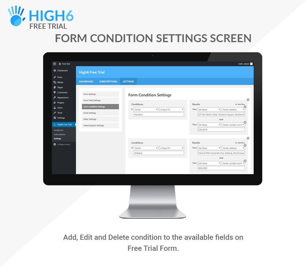 High6 Free Trial Form Condition Settings Screen