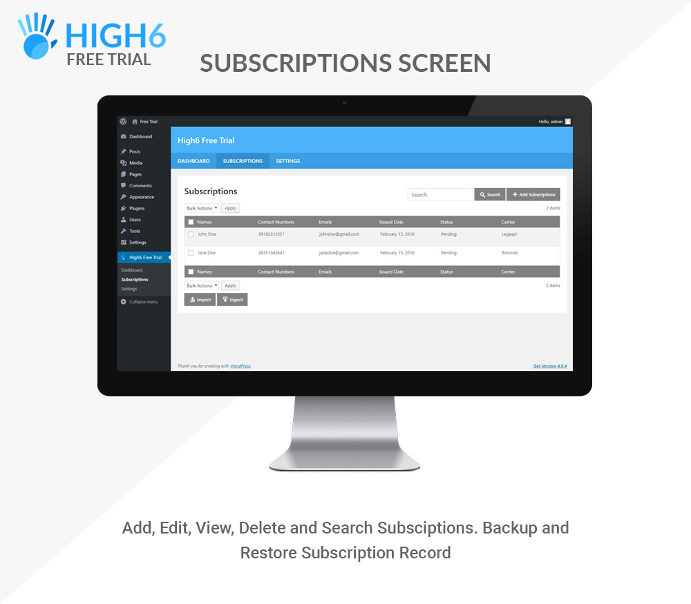 High6 Free Trial Subscriptions Screen